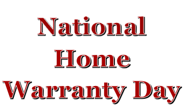 National Home Warranty Day???
